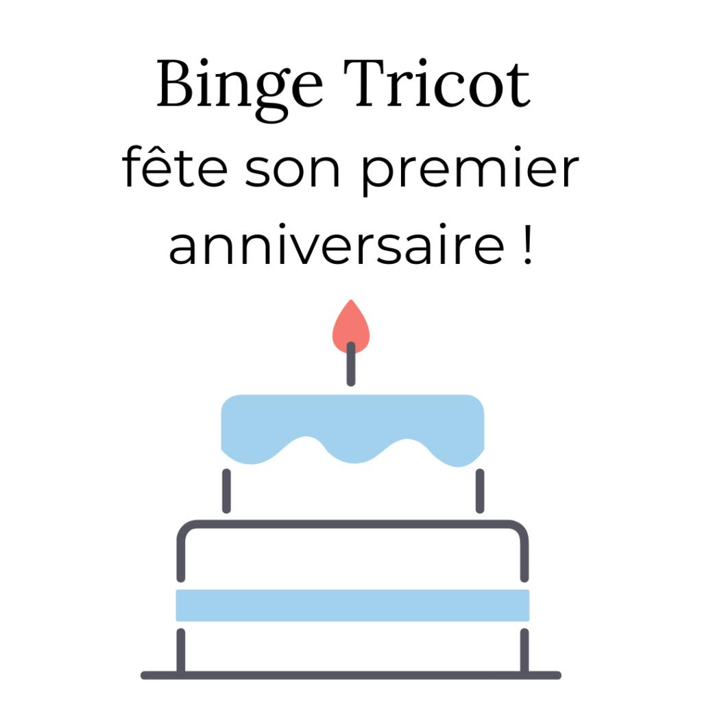 Binge Tricot fête son premier anniversaire !